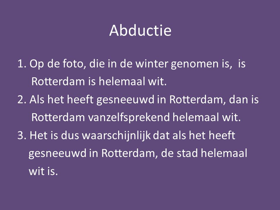 Abductie 1. Op de foto, die in de winter genomen is, is