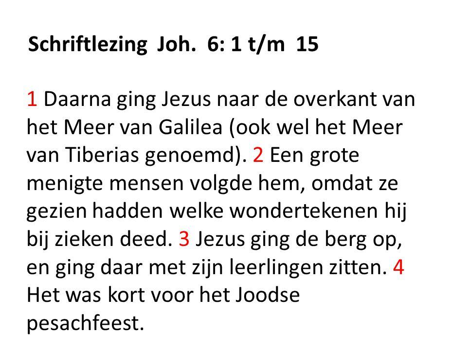 Schriftlezing Joh. 6: 1 t/m 15