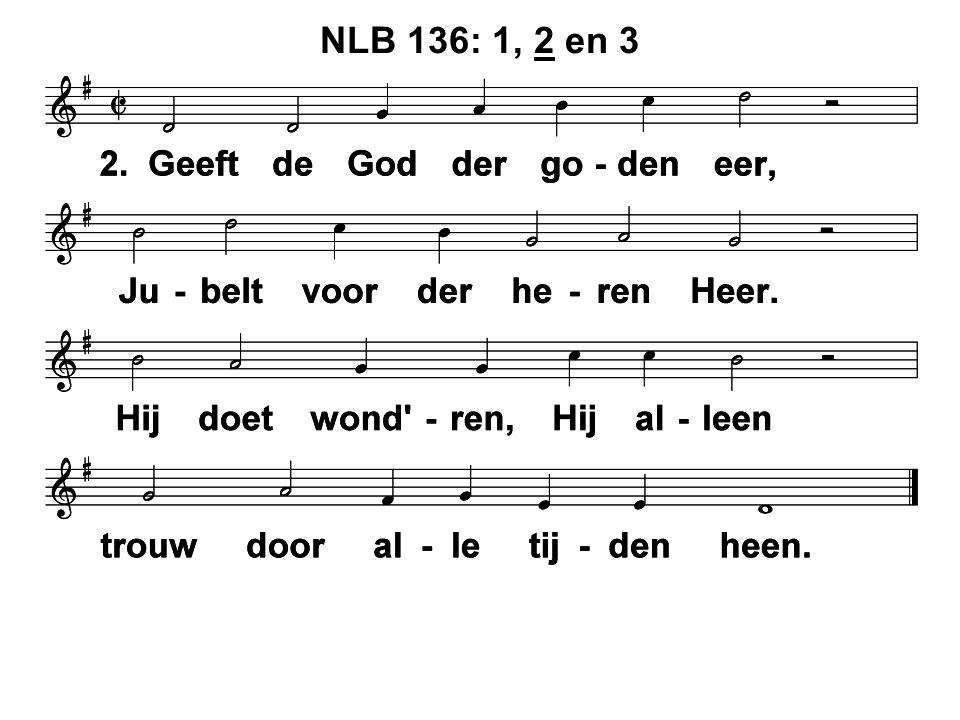 NLB 136: 1, 2 en 3