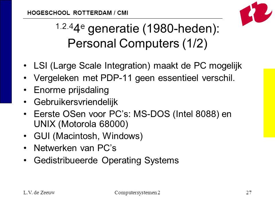 1.2.44e generatie (1980-heden): Personal Computers (1/2)