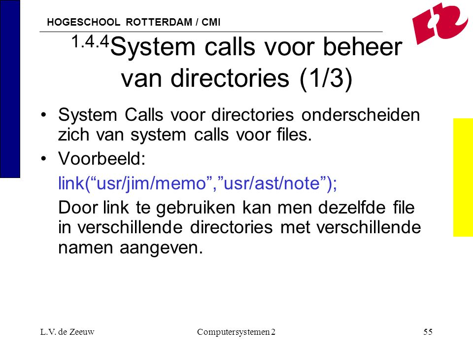 1.4.4System calls voor beheer van directories (1/3)
