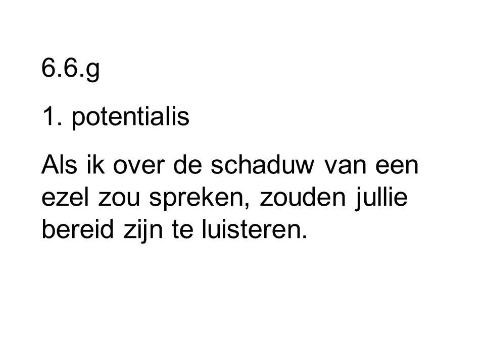 6.6.g 1. potentialis.