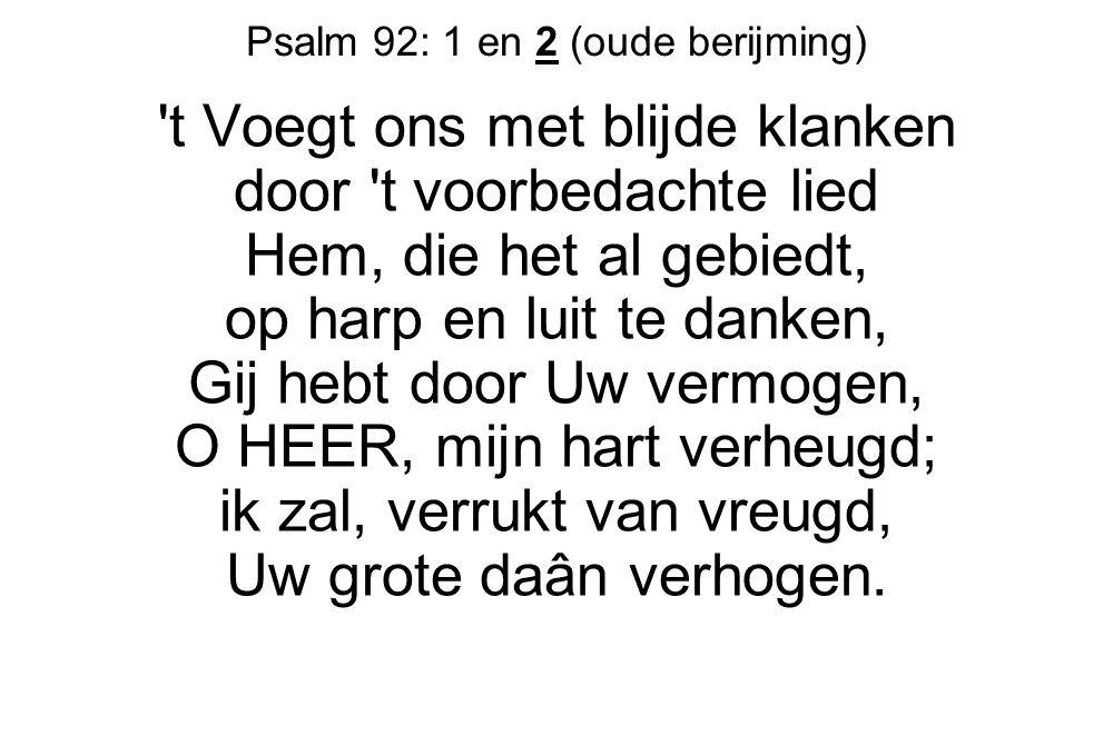 Psalm 92: 1 en 2 (oude berijming)