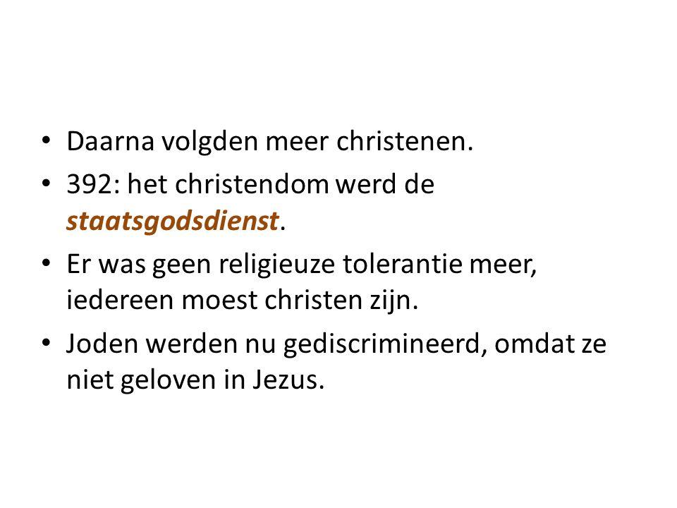 Daarna volgden meer christenen.