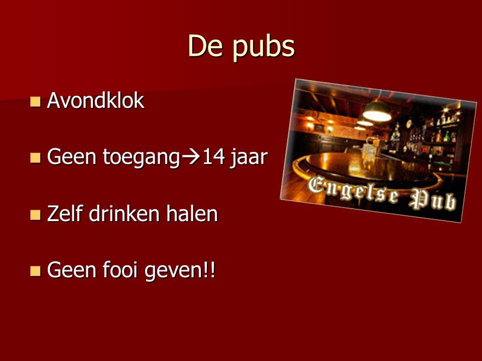 De pubs Avondklok Geen toegang14 jaar Zelf drinken halen
