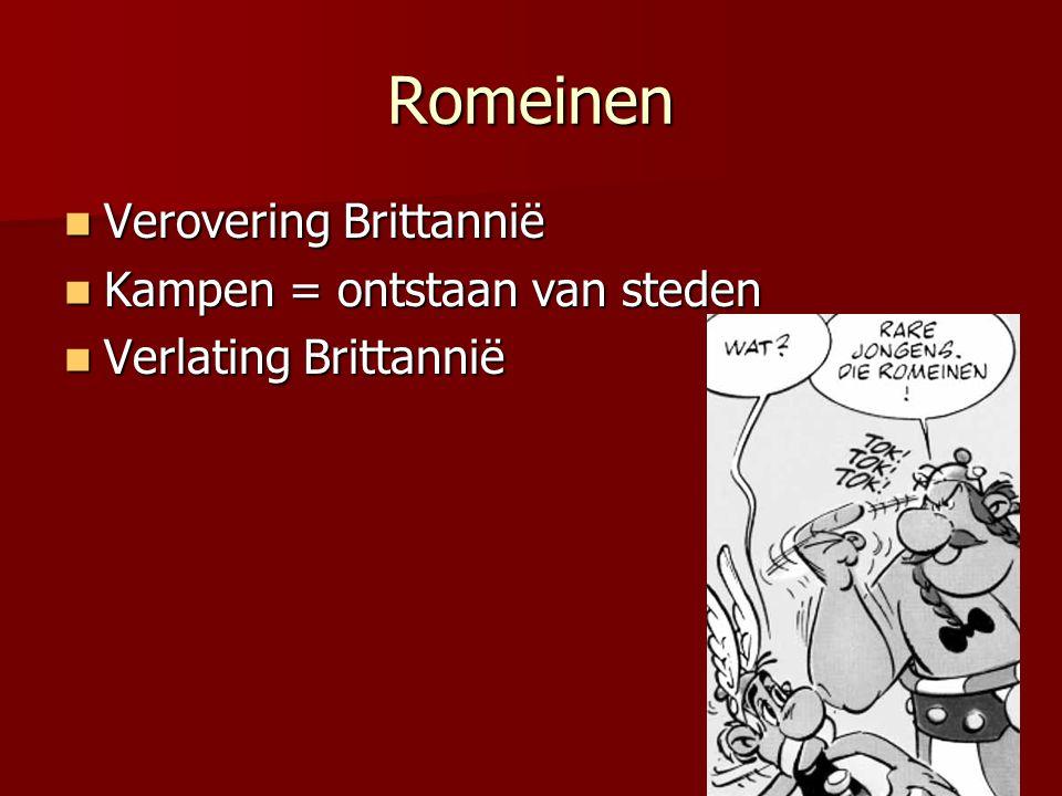 Romeinen Verovering Brittannië Kampen = ontstaan van steden