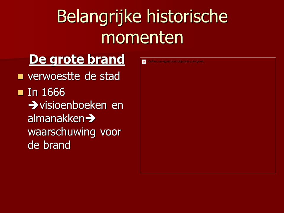 Belangrijke historische momenten