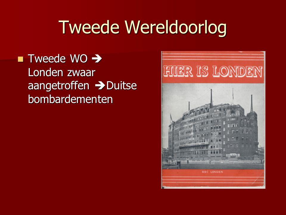 Tweede Wereldoorlog Tweede WO  Londen zwaar aangetroffen Duitse bombardementen