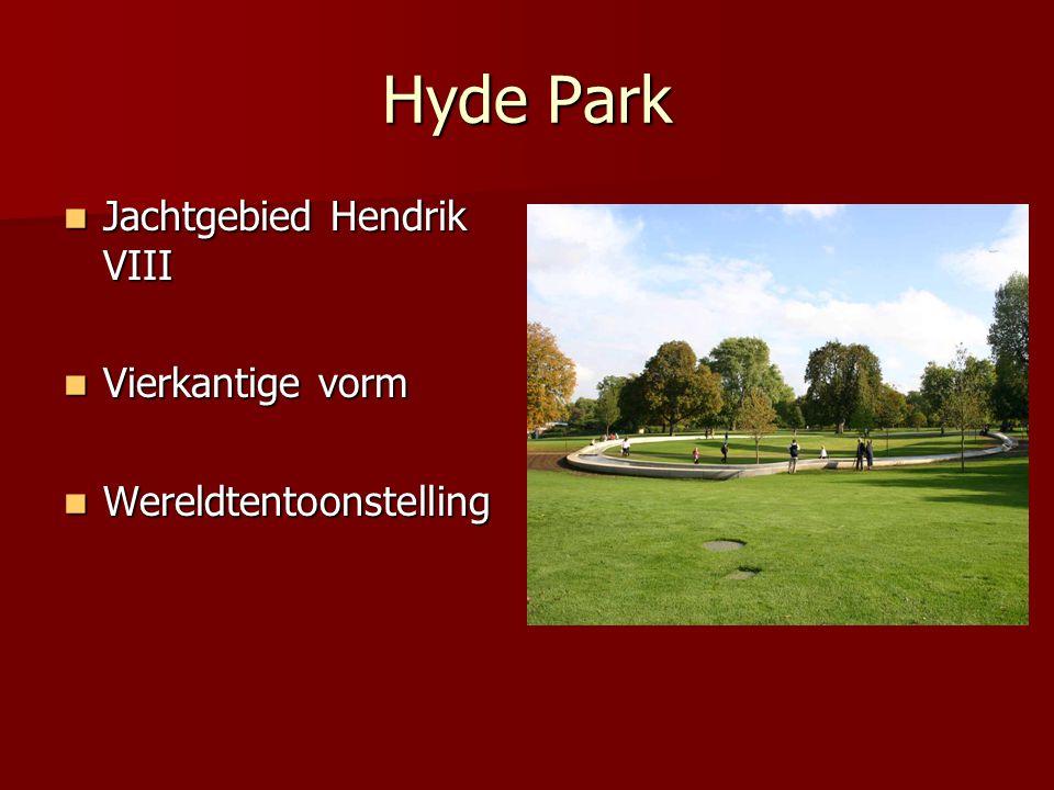 Hyde Park Jachtgebied Hendrik VIII Vierkantige vorm