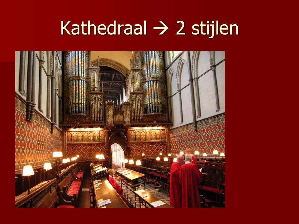 Kathedraal  2 stijlen