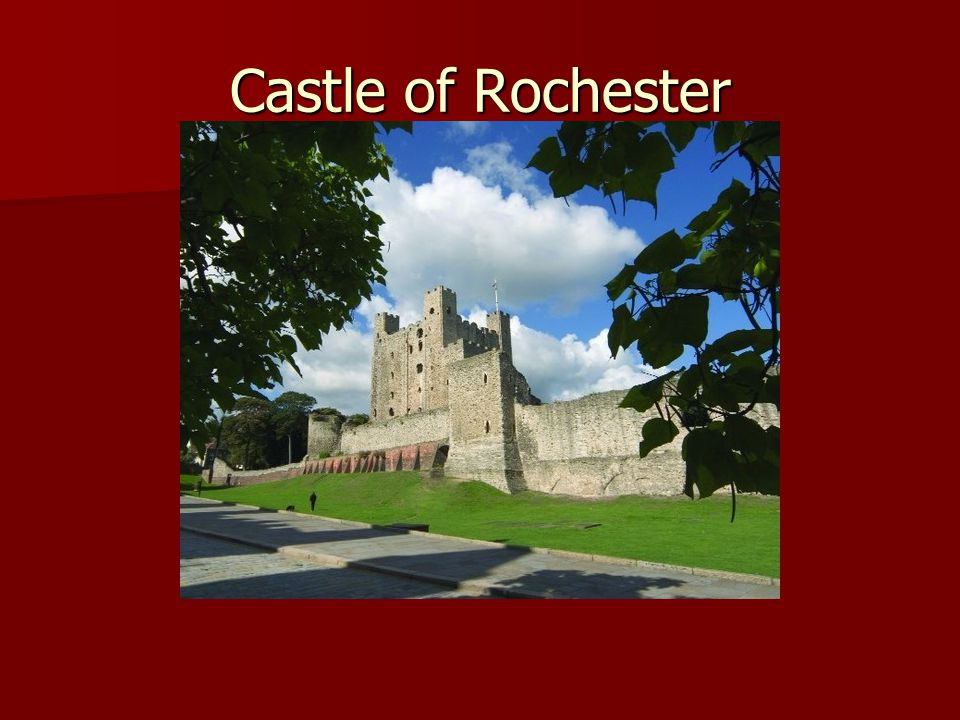 Castle of Rochester