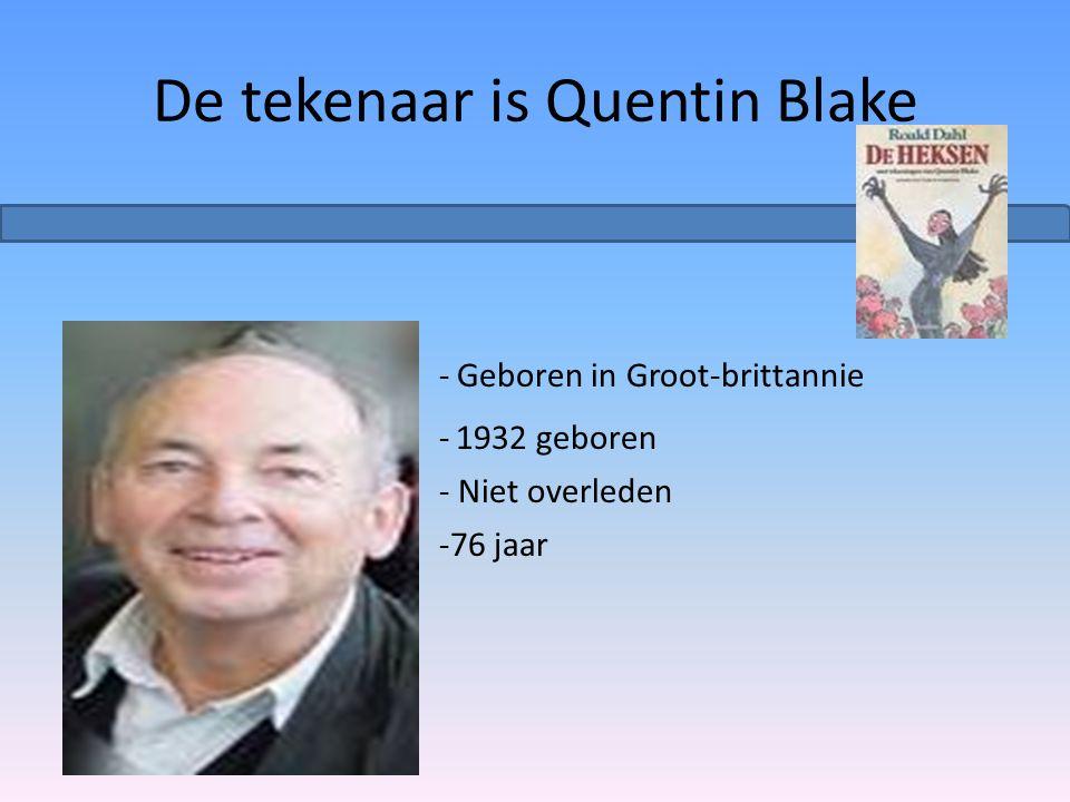 De tekenaar is Quentin Blake