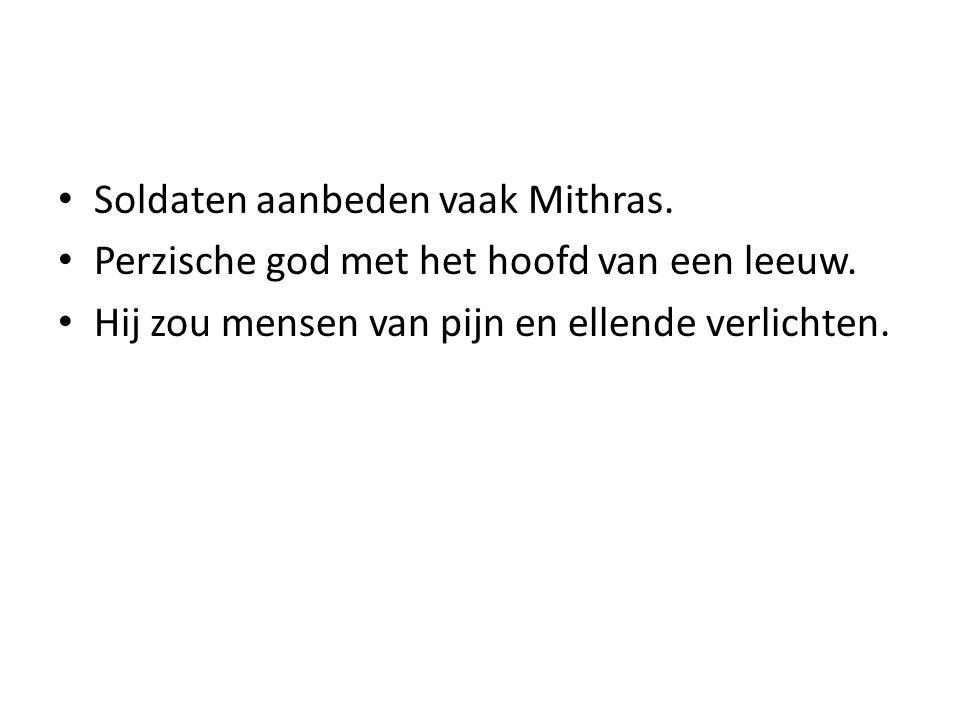 Soldaten aanbeden vaak Mithras.