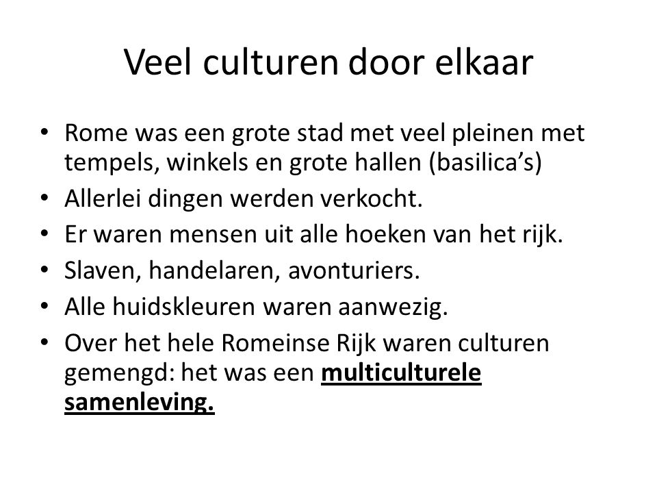 Veel culturen door elkaar