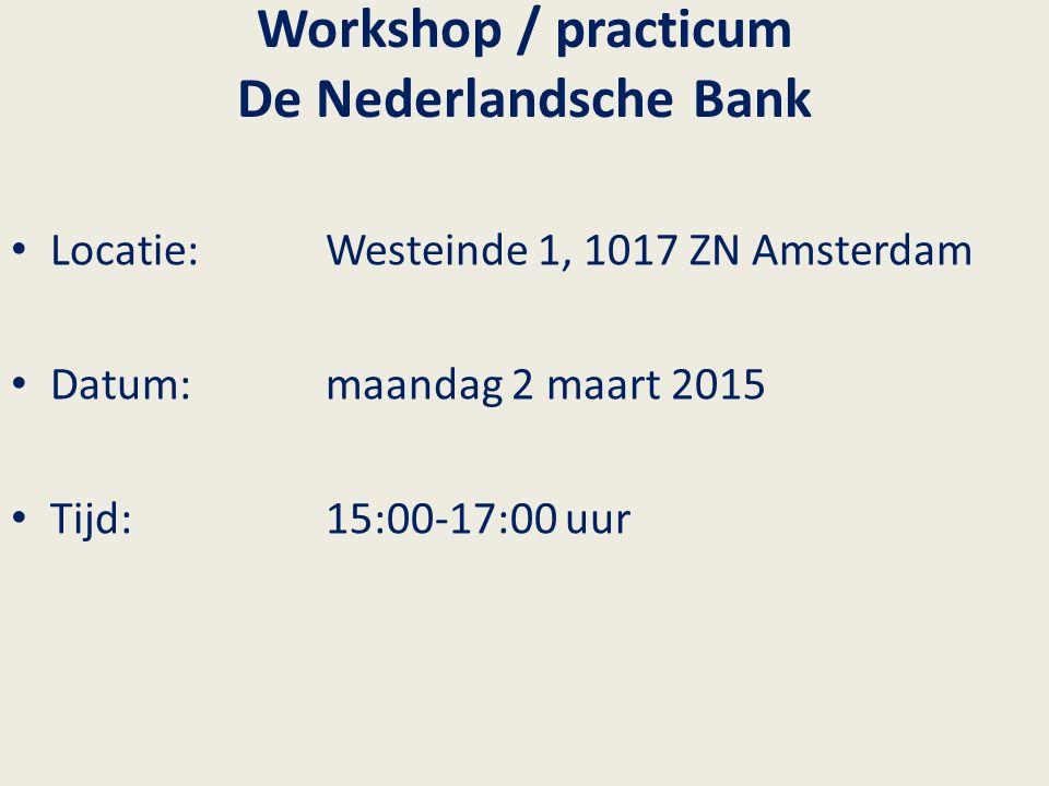 Workshop / practicum De Nederlandsche Bank