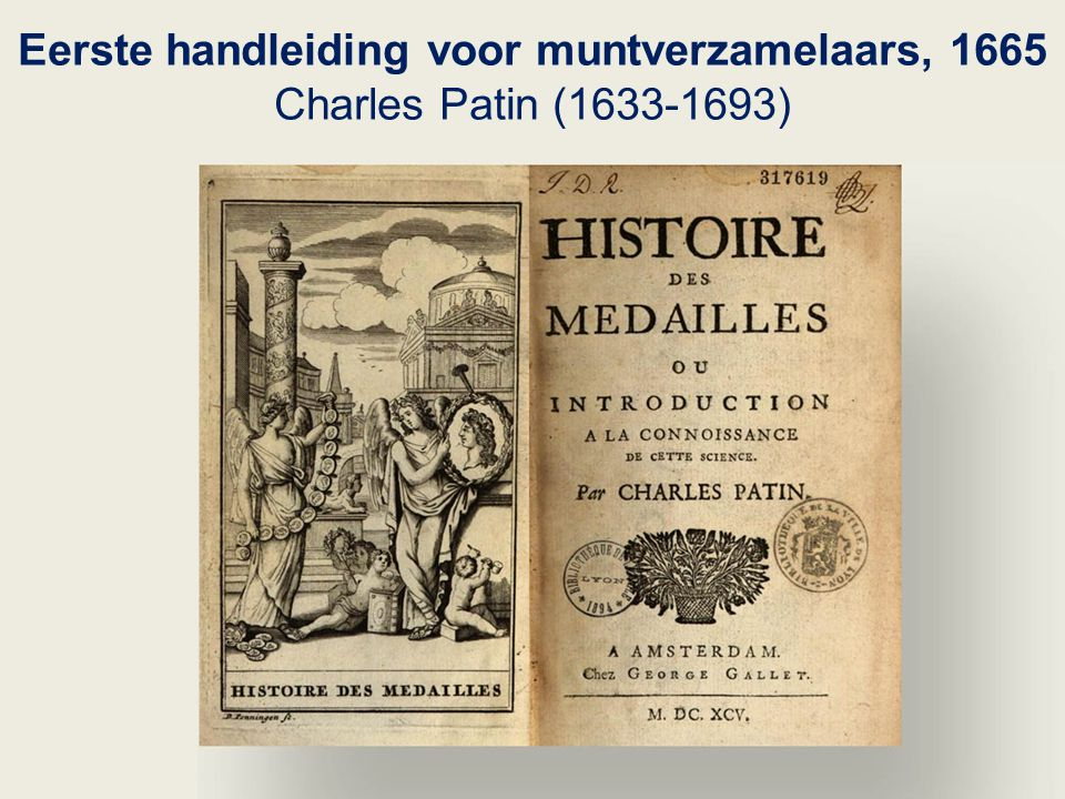 Eerste handleiding voor muntverzamelaars, 1665 Charles Patin (1633-1693)