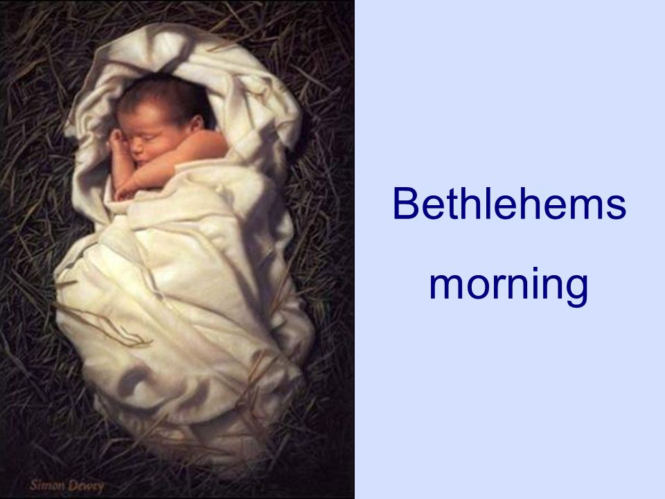 Bethlehems morning