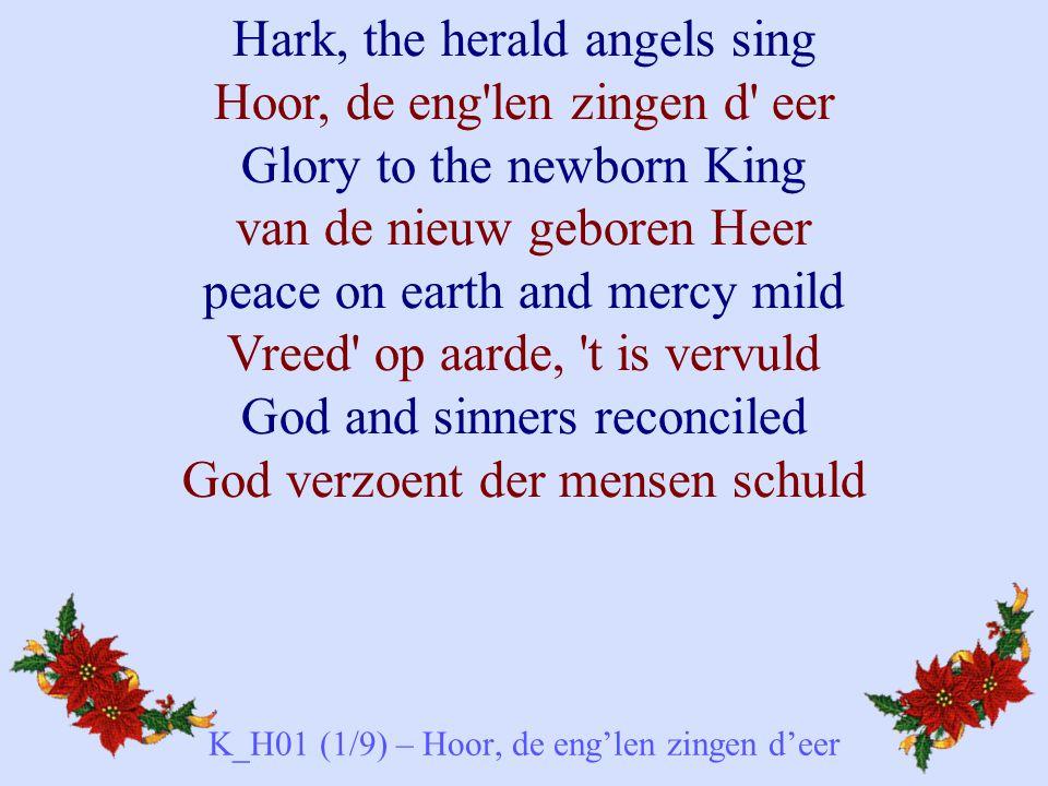 K_H01 (1/9) – Hoor, de eng'len zingen d'eer