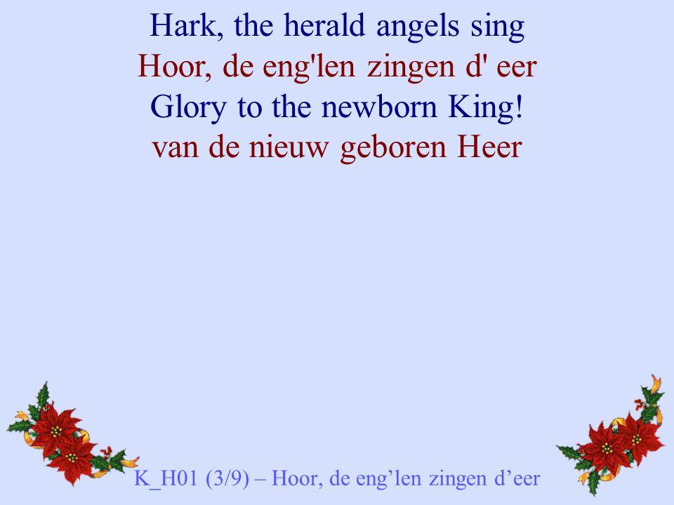 K_H01 (3/9) – Hoor, de eng'len zingen d'eer