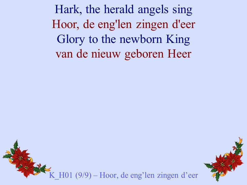 K_H01 (9/9) – Hoor, de eng'len zingen d'eer