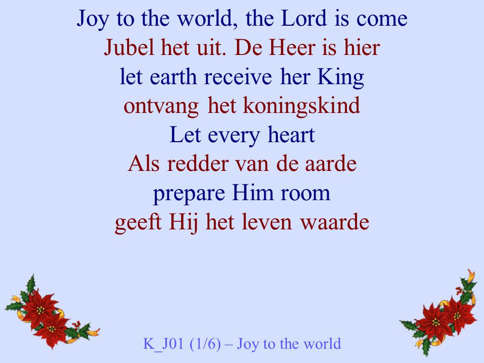 K_J01 (1/6) – Joy to the world