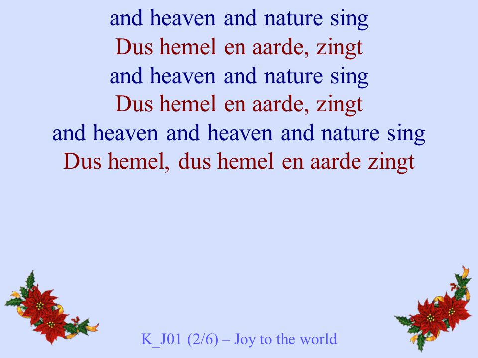K_J01 (2/6) – Joy to the world