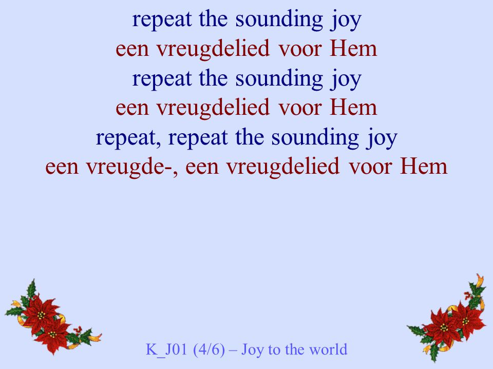 K_J01 (4/6) – Joy to the world