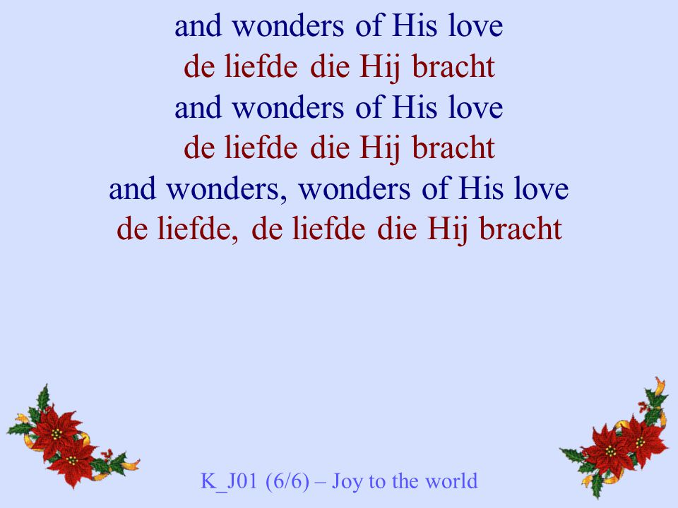K_J01 (6/6) – Joy to the world