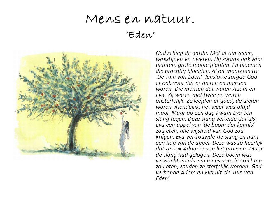 Mens en natuur. 'Eden'