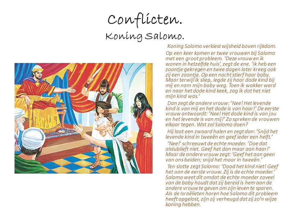Conflicten. Koning Salomo.