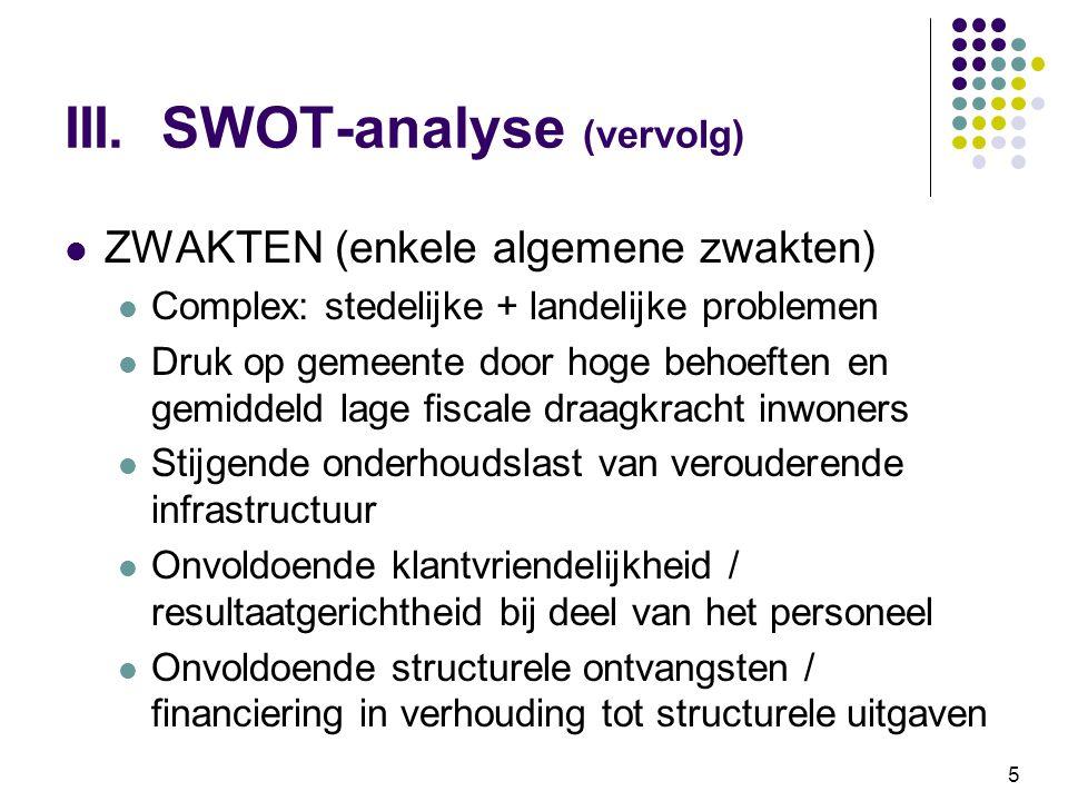 III. SWOT-analyse (vervolg)