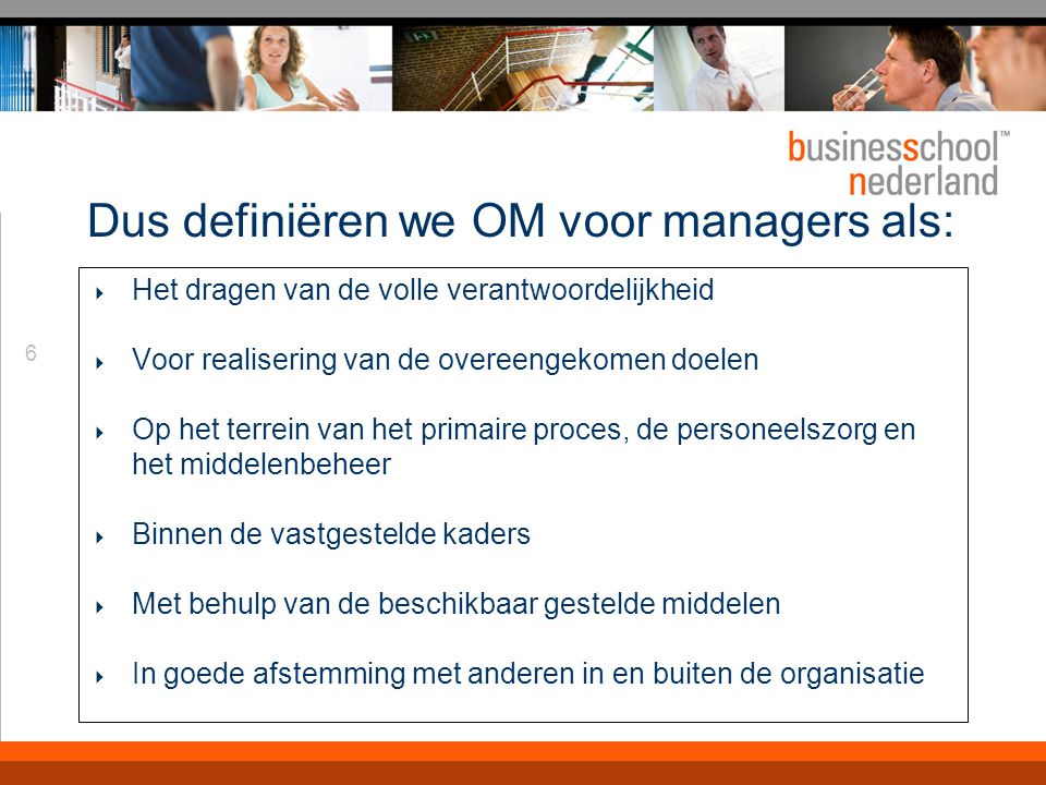 Dus stellen we... De Operations Manager is: