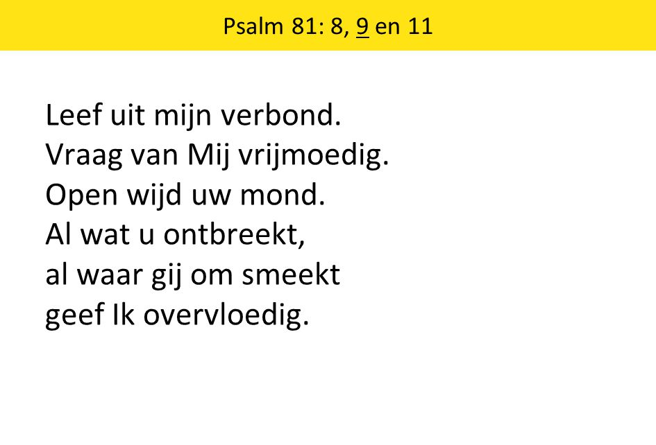 Psalm 81: 8, 9 en 11