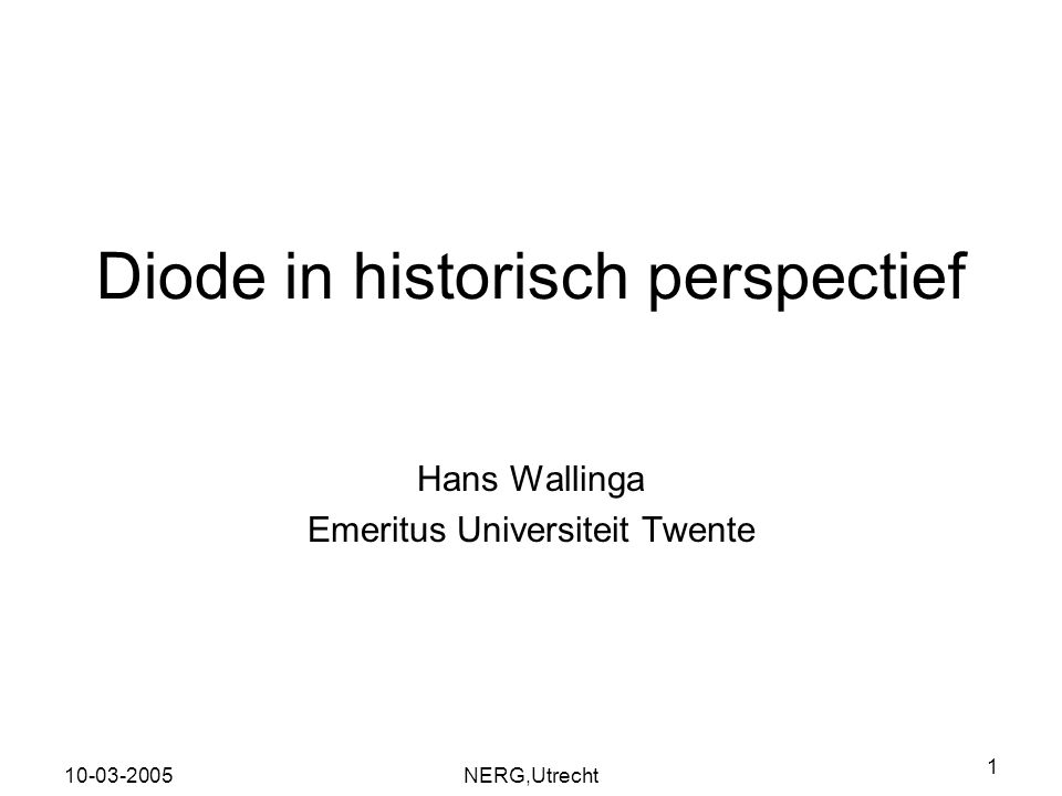 Diode in historisch perspectief