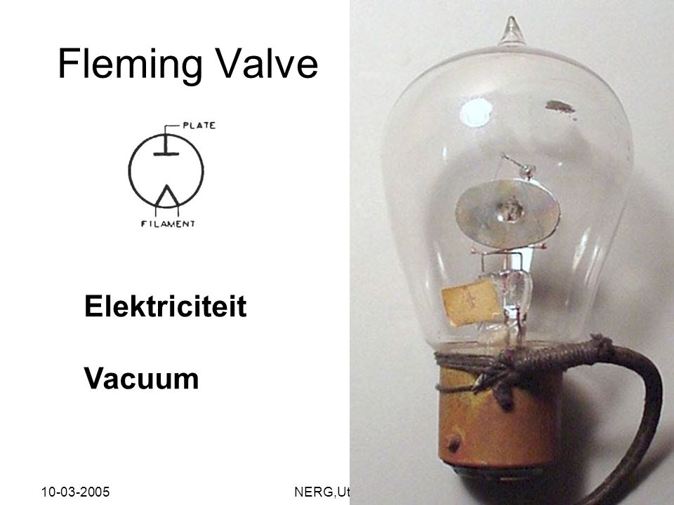 Fleming Valve Elektriciteit Vacuum 10-03-2005 NERG,Utrecht