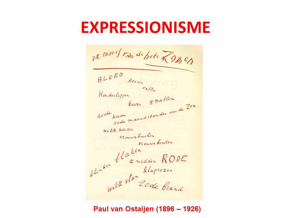 EXPRESSIONISME Paul van Ostaijen (1896 – 1926)
