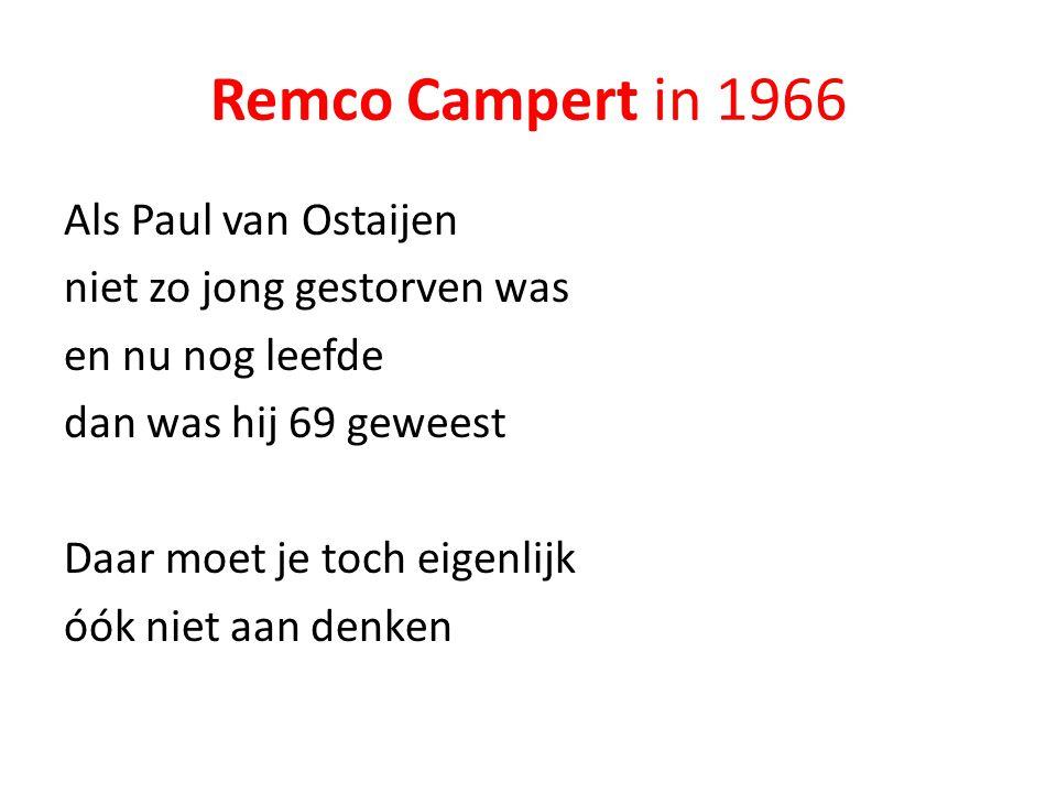 Remco Campert in 1966 Als Paul van Ostaijen niet zo jong gestorven was