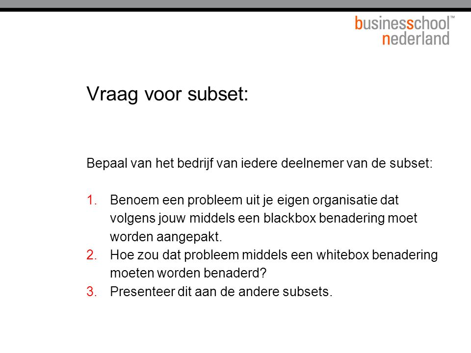 Vraag voor subset: Bepaal van het bedrijf van iedere deelnemer van de subset: