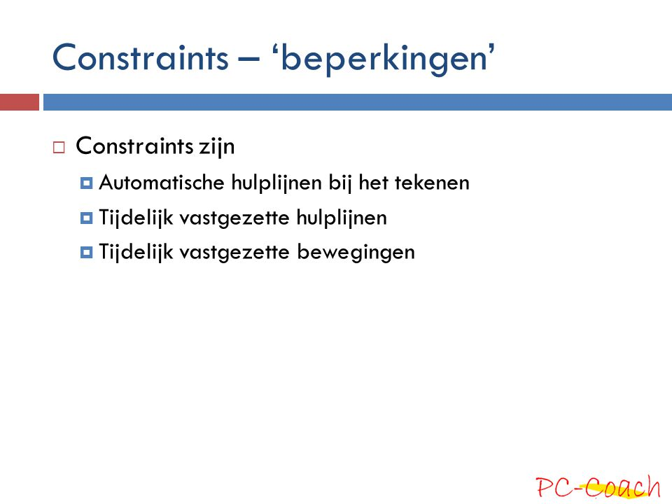 Constraints – 'beperkingen'