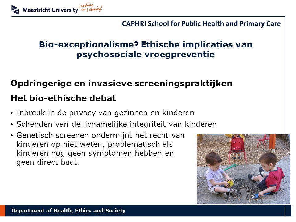Opdringerige en invasieve screeningspraktijken Het bio-ethische debat
