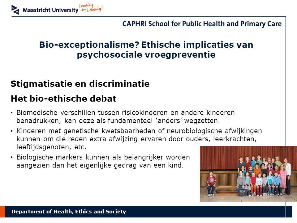 Stigmatisatie en discriminatie Het bio-ethische debat
