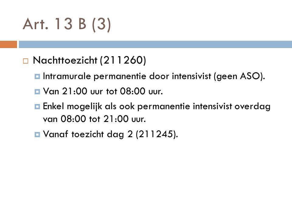Art. 13 B (3) Nachttoezicht (211260)