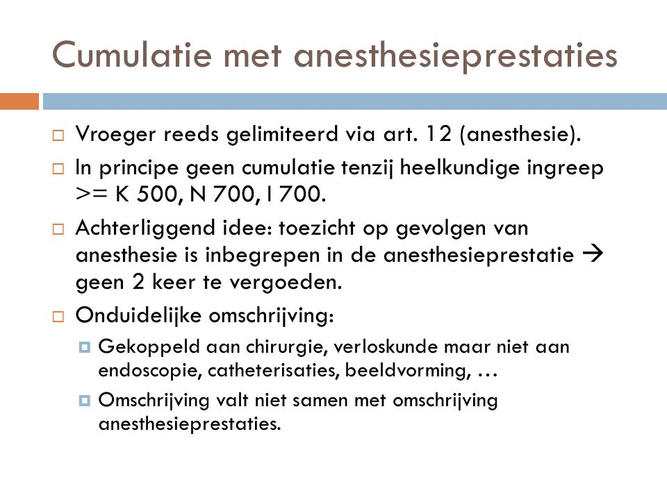 Cumulatie met anesthesieprestaties