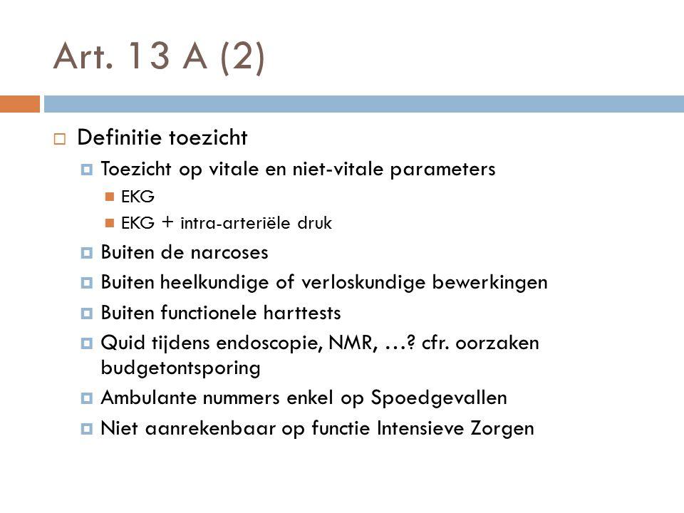 Art. 13 A (2) Definitie toezicht