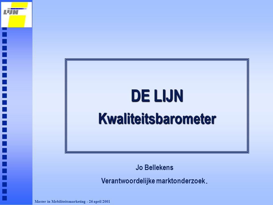 Verantwoordelijke marktonderzoek.
