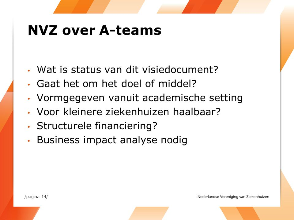 NVZ over A-teams Wat is status van dit visiedocument