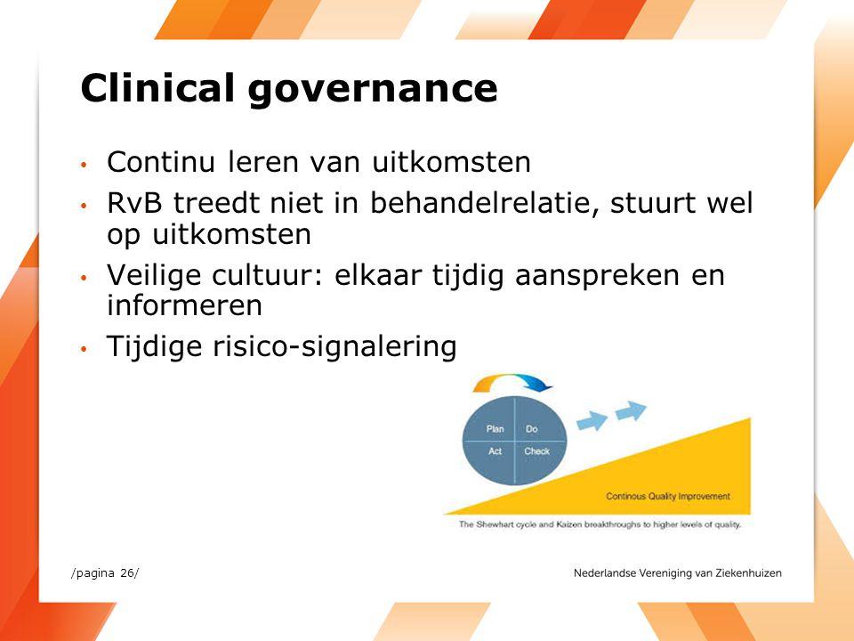 Clinical governance Continu leren van uitkomsten