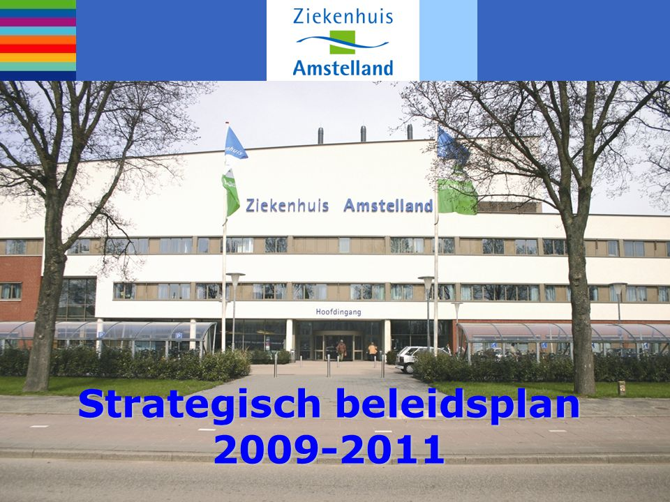 Strategisch beleidsplan 2009-2011
