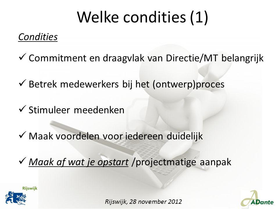 Welke condities (1) Condities