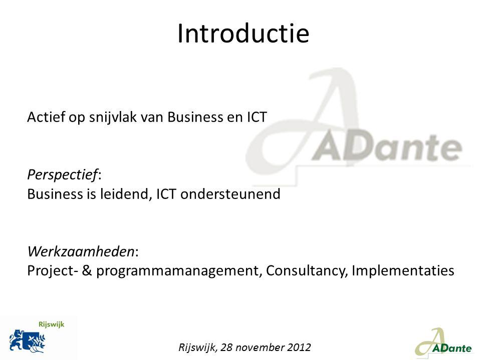 Introductie Actief op snijvlak van Business en ICT Perspectief: